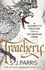 Treachery by S. J. Parris (Paperback) - Brand New Book