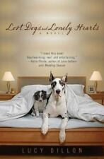 Lost Dogs and Lonely Hearts by Dillon, Lucy in Used - Like New