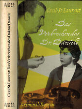 Cecil St. Laurant, Das Verbrechen des Doktor Danieli, Kriminarl-Roman, Schmöker