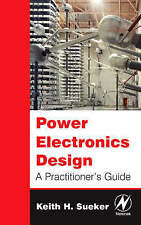 Power Electronics Design: A Practitioner's Guide-ExLibrary