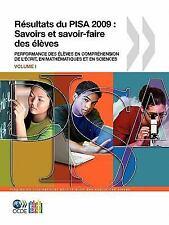 Pisa Résultats du Pisa 2009 : Savoirs et savoir-faire Des élèves by...