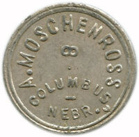 A. Moschenross Columbus, Nebraska NE 5¢ Trade Token