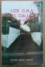 Los CRA en el Callejon de Rafael Ramos Albelo Cuentos Relatos 1993 Puerto Rico