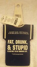 College Animal House Koozie New 4 Bottle Neoprene Fat Drunk and Stupid Collector