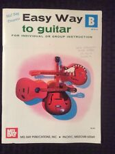 Mel Bay's Easy Way To Guitar - Book B