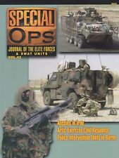Special Ops Journal No. 43 (Aussies in Iraq, Arctic Cold Response, Berne's PD)