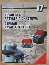 German Naval Artillery, vol I - Miroslaw Skwiot (GunPower 17)