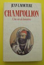 Champollion - Une vie de Lumière ( Biographie ) - Jean Lacouture - 1988 !