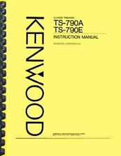 Kenwood TS-790A 790E Transceiver User Instructions Manual