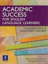 Academic Success for English Language Learners: Strategies for K-