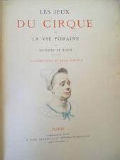les jeux du cirque-la vie foraine H.Le Roux illus.couleurs J.Garnier(1889) plon