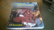 History on Your Doorstep by J.R. Ravensdale (Paperback, 1982)