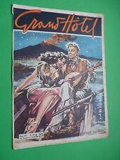 Grand Hôtel Magazine 1948 N.107 Mandolinata sur Le Golfe - Amour Sans Domani