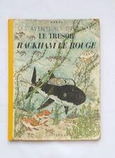 BD - Tintin Le trésor de Rackham le rouge / EO A24 1945 / HERGE / CASTERMAN