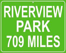 Riverview Park metal hwy sign - miles from your house to the old park location