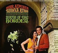 HERB ALPERT'S TIJUANA BRASS South Of The Border CD NEW Remastered Gatefold