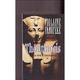 Violaine Vanoyeke - Le rival d'Hatchepsout (Thoutmosis.) - 2000 - Broché