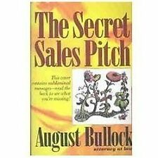 The Secret Sales Pitch: An Overview of Subliminal Advertising-ExLibrary