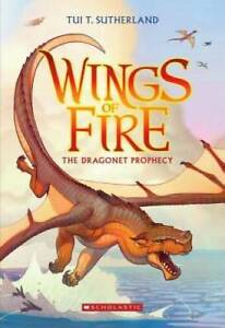 Wings of Fire Book One: The Dragonet Prophecy - Paperback - GOOD
