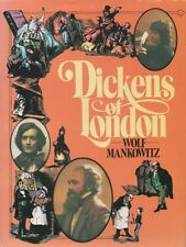 Dickens of London; Wolf Mankowitz HC DJ. Life of Charles Dickens