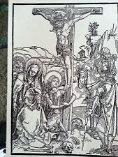 Durer 7.5x10.25 woodcut original Christ cross b. 97 heavy plate mark paper