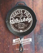 Pickles Pigs  Whiskey by Currance John