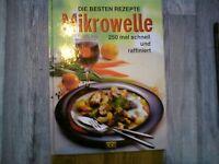 MIKROWELLE / DIE BESTEN REZEPTE / 250 MAL SCHNELL UND RAFFINIERT / 1999
