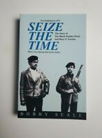 Seize the Time: The Story of the Black Panther Party and Huey P. Newton - New