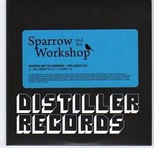 (EA208) Sparrow & The Workshop, I Will Break You - 2010 DJ CD