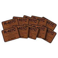 Pack of (10) - R-407C / R407C SUVA 9000 / KLEA 66 Refrigerant ID Label # 04407