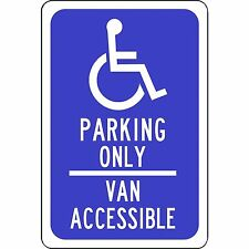 "handicap parking only van accessible 8"" x 12"" Aluminum Sign made USA"