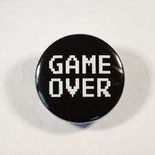 "GAME OVER GAMER GAMING Badge/Button GIFT with METAL PIN ( Size is 1"" / 25mm)"
