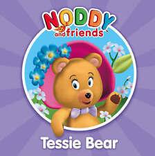 NEW -  TESSIE BEAR  paperback (Noddy book)
