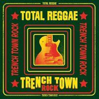 TOTAL REGGAE - TRENCH TOWN ROCK  DON CAMPBELL/JACOB MILLER/+   2 CD NEU