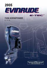 Evinrude Outboard Owners Manual 2005 E-TEC 75 / 90 HP MODELS PL, PX & SL