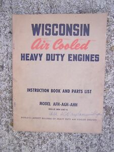 1950s Wisconsin Heavy Duty Engine AFH AGH AHH Manual Parts List MORE IN STORE  L