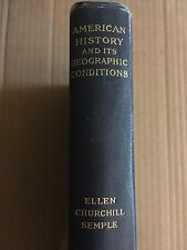 American History And It's Geographic Conditions ~ 1903, Maps, Ellen C. Semple