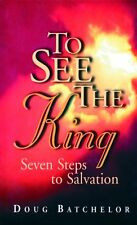 To See the King: Seven Steps to Salvation