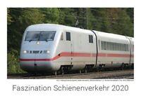 Faszination Schienenverkehr 2020 Wandkalender - Eisenbahn Kalender