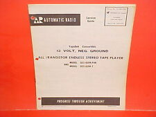 1967 AUTOMATIC RADIO 8-TRACK STEREO TAPE PLAYER SERVICE MANUAL GES-6394-PAK T