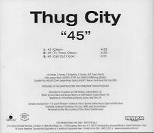 45 [Promo Single] by Thug City (Cd 2003) [2 versions+1] MINT