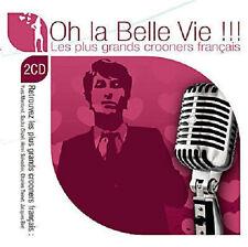 27858 // OH LA BELLE VIE LES PLUS GRANDS CROONERS FRANCAIS 2 CD 36 TITRES NEUF