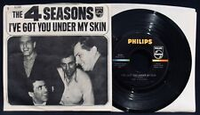 THE 4 SEASONS-I've Got You Under My Skin~45 & Picture Sleeve-PHILIPS #40393