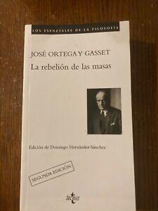 José Ortega y Gasset: Las Rebelión de las Masas (en español; never read)