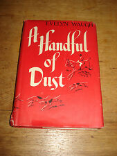 A Handful of Dust.by Waugh, Evelyn,FOURTH PRINTING, 1946 HARDBACK.