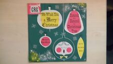 CRG Records WE WISH YOU A MERRY CHRISTMAS 78 RPM 50s