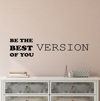 Vinyl Wall Decal Stickers Motivation Quote Be The Best Version Of You 2807ig