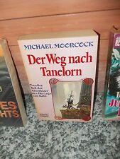 Der Weg nach Tanelorn, von Michael Moorcock, aus dem Bastei Lübbe Verlag