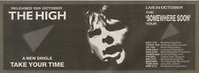 20/10/90 Pgn08 Advert: The High take Your Time & somewhere Soon Tour 4x11