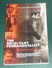THE RELUCTANT FUNDAMENTALIST  by Mohsin Hamid  2013 softcover COMPELLING NOVEL